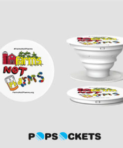 FarmsNotPharms™ Pop Socket®